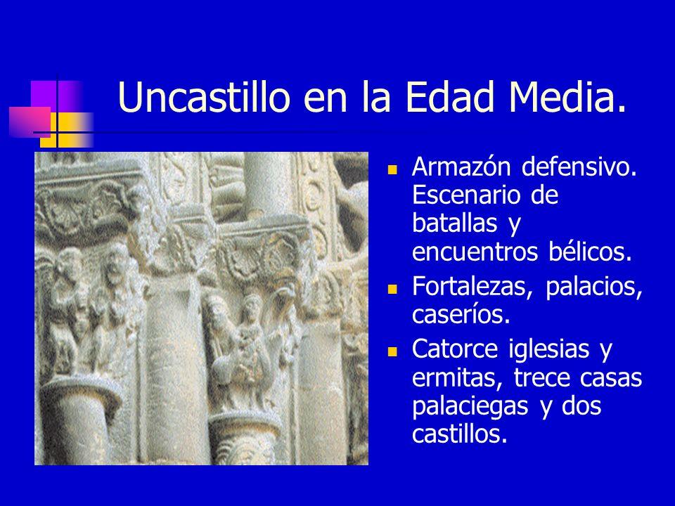 Uncastillo en la Edad Media.Armazón defensivo. Escenario de batallas y encuentros bélicos.