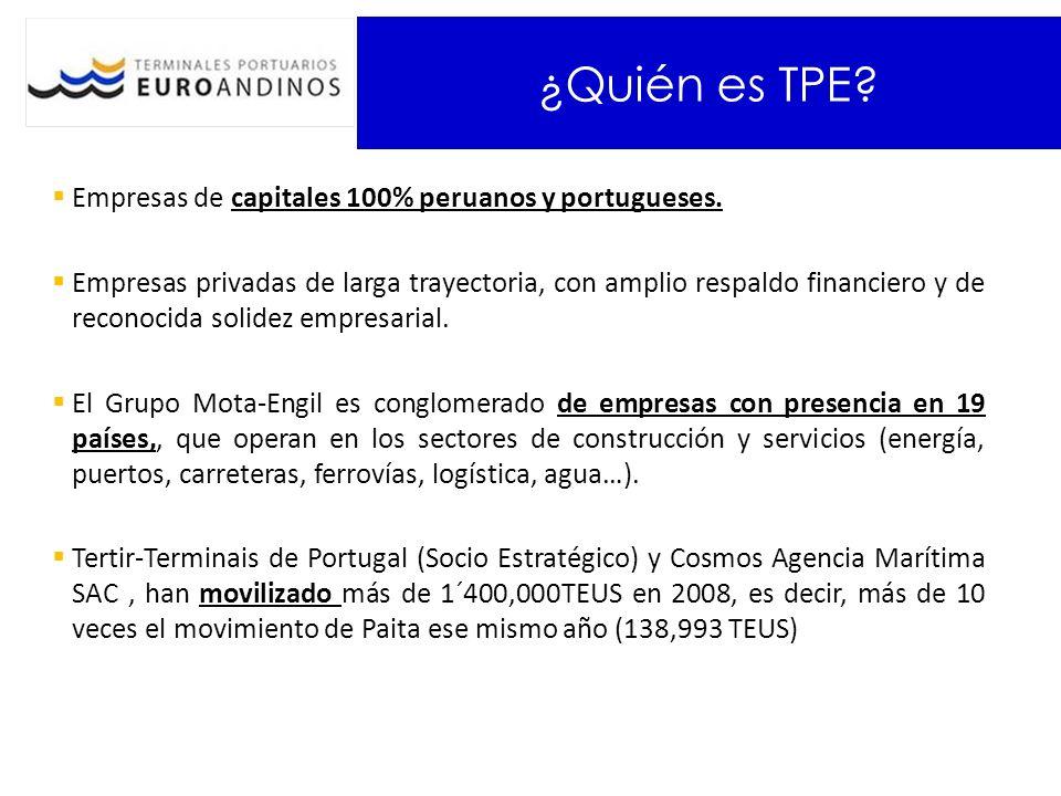 ¿Quién es TPE? Empresas de capitales 100% peruanos y portugueses. Empresas privadas de larga trayectoria, con amplio respaldo financiero y de reconoci
