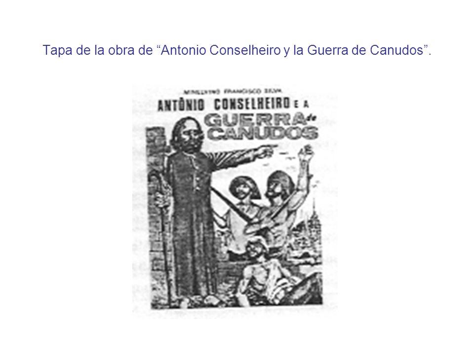 Tapa de la obra de Antonio Conselheiro y la Guerra de Canudos.
