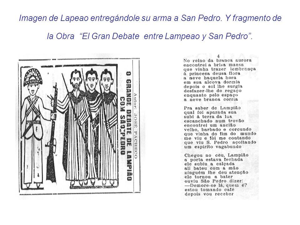 Imagen de Lapeao entregándole su arma a San Pedro. Y fragmento de la Obra El Gran Debate entre Lampeao y San Pedro.