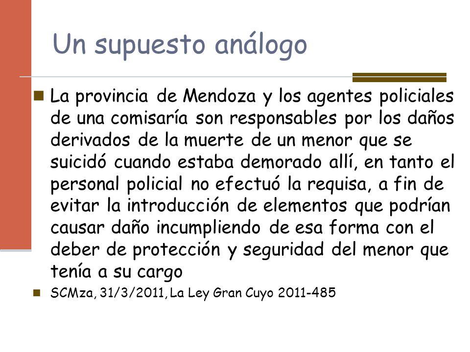 Un supuesto análogo La provincia de Mendoza y los agentes policiales de una comisaría son responsables por los daños derivados de la muerte de un meno