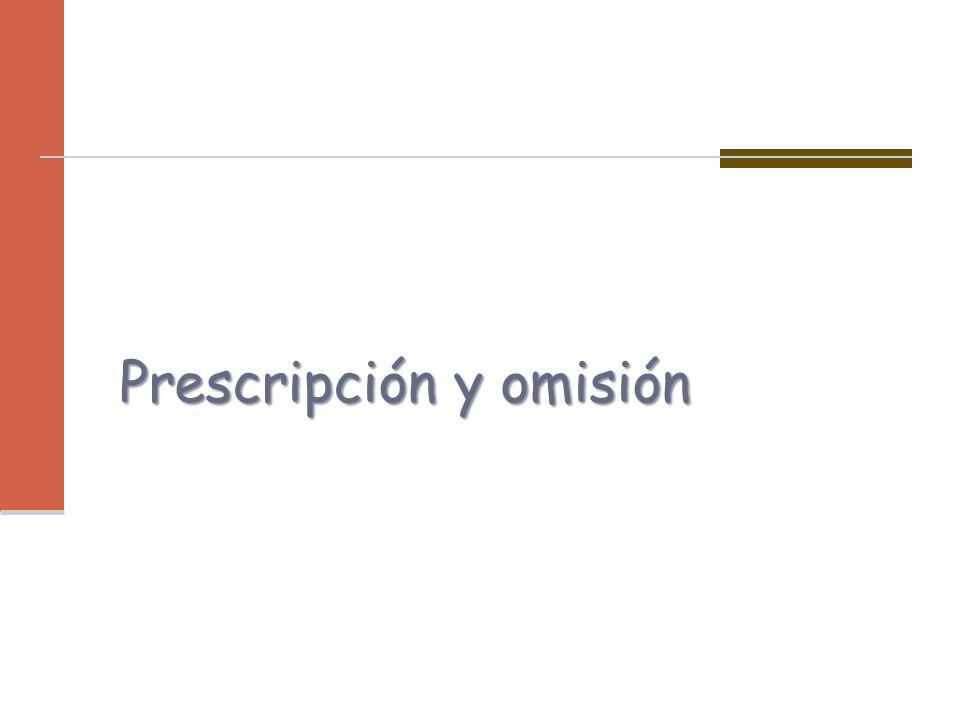 Prescripción y omisión