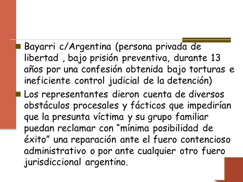 Bayarri c/Argentina (persona privada de libertad, bajo prisión preventiva, durante 13 años por una confesión obtenida bajo torturas e ineficiente cont