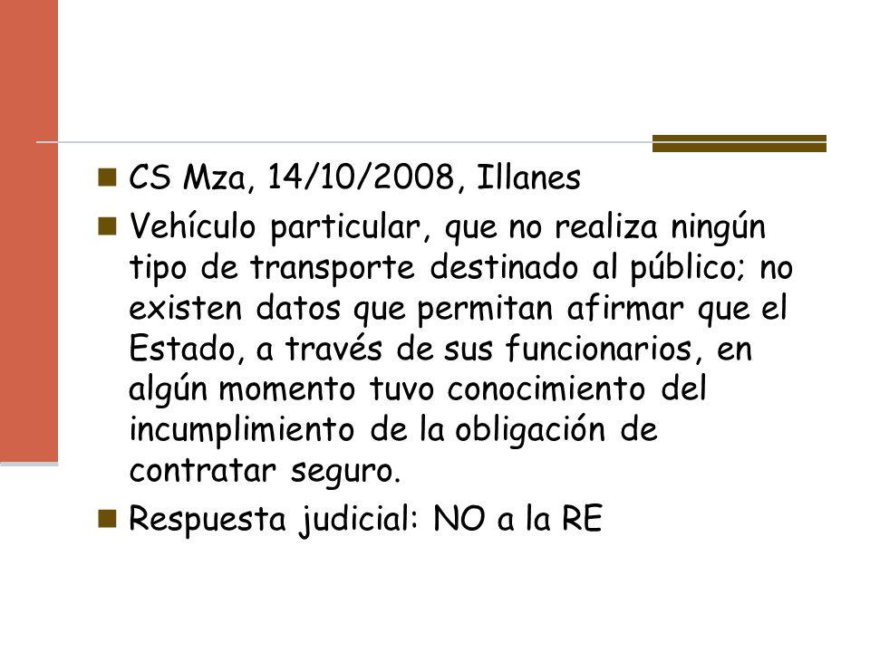 CS Mza, 14/10/2008, Illanes Vehículo particular, que no realiza ningún tipo de transporte destinado al público; no existen datos que permitan afirmar
