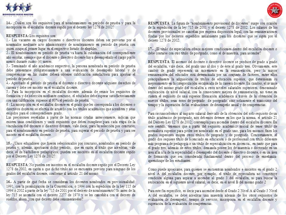 14.- ¿Cuáles son los requisitos para el nombramiento en período de prueba y para la inscripción en el escalafón docente regido por el decreto ley 1278