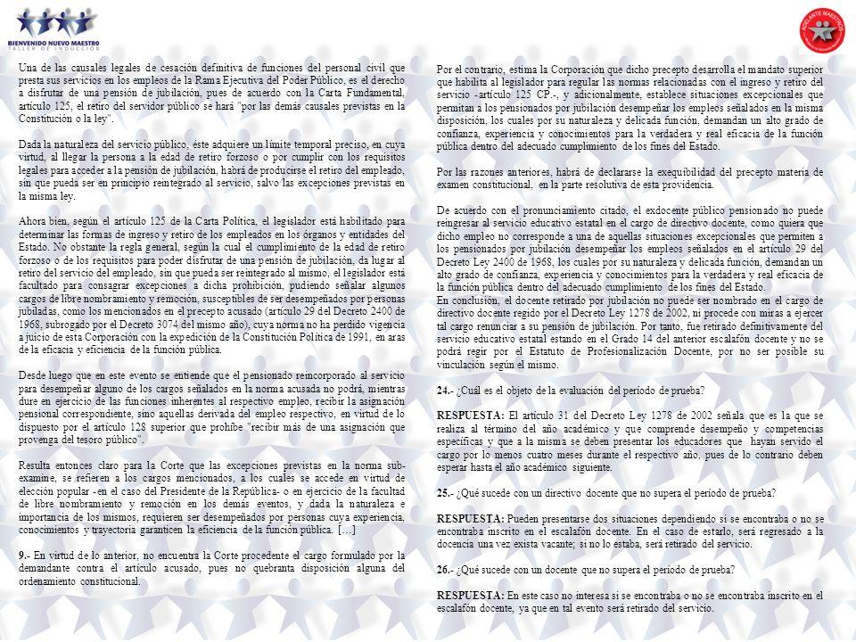 Una de las causales legales de cesación definitiva de funciones del personal civil que presta sus servicios en los empleos de la Rama Ejecutiva del Po