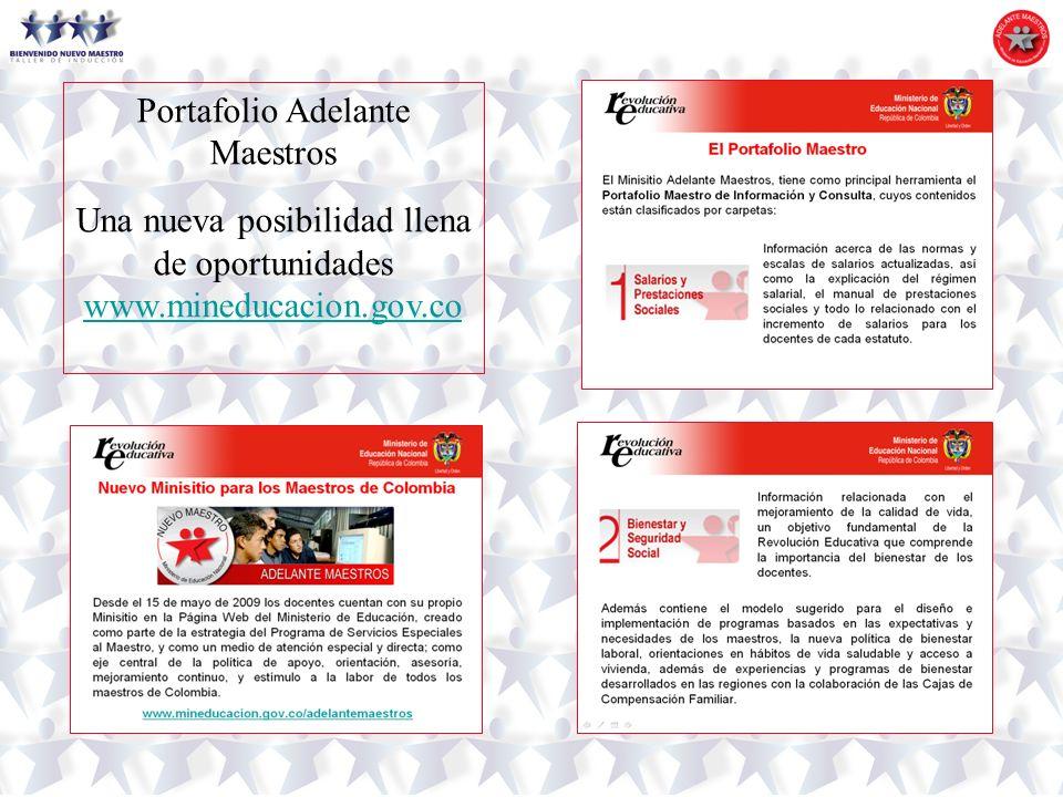 Portafolio Adelante Maestros Una nueva posibilidad llena de oportunidades www.mineducacion.gov.co