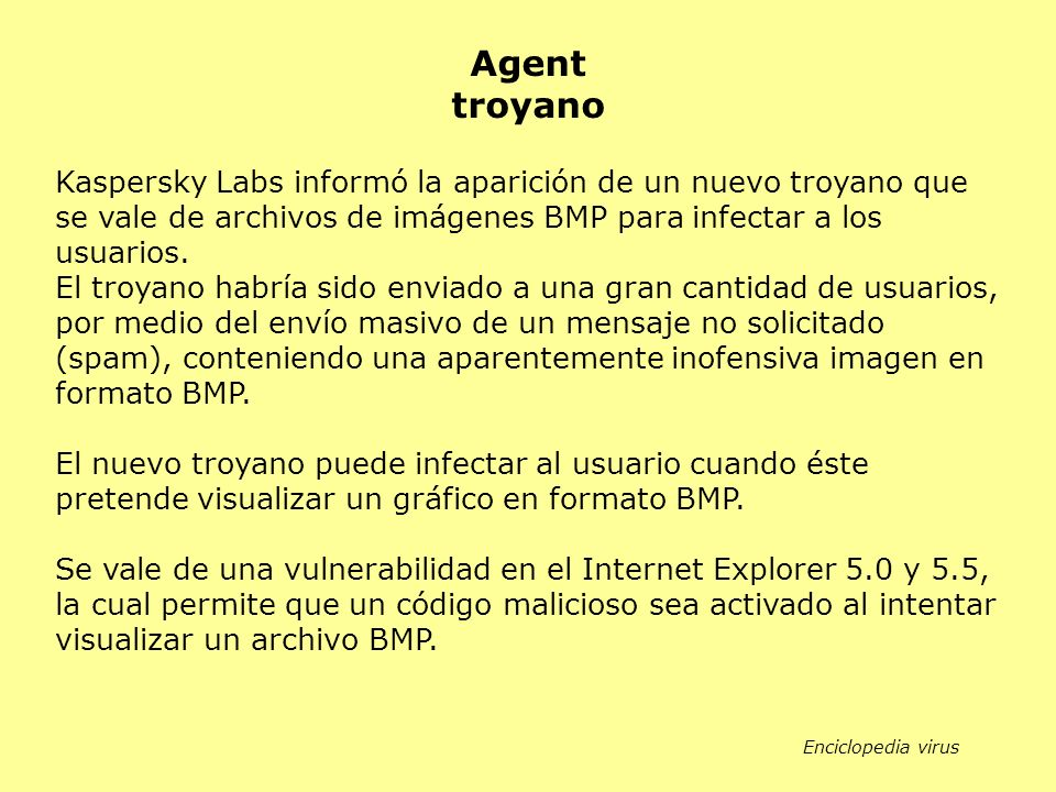 Kaspersky Labs informó la aparición de un nuevo troyano que se vale de archivos de imágenes BMP para infectar a los usuarios. El troyano habría sido e