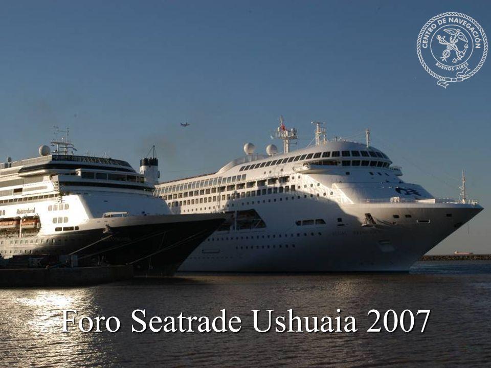 Foro Seatrade Ushuaia 2007