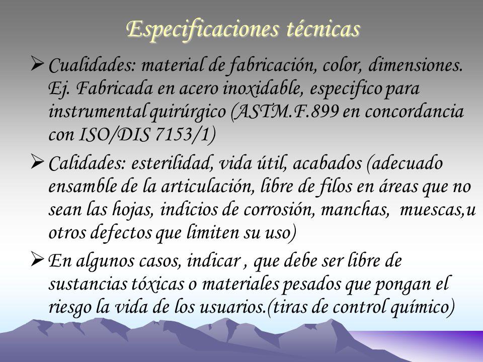 Especificaciones técnicas Cualidades: material de fabricación, color, dimensiones.