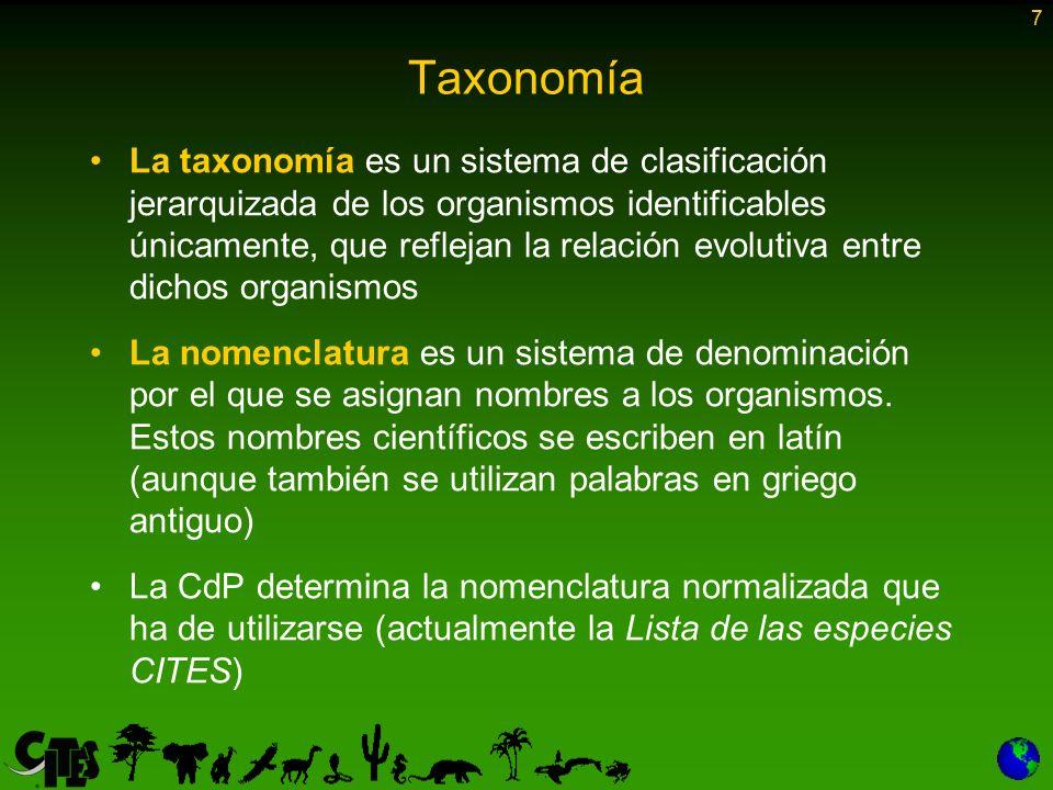 7 Taxonomía La taxonomía es un sistema de clasificación jerarquizada de los organismos identificables únicamente, que reflejan la relación evolutiva e