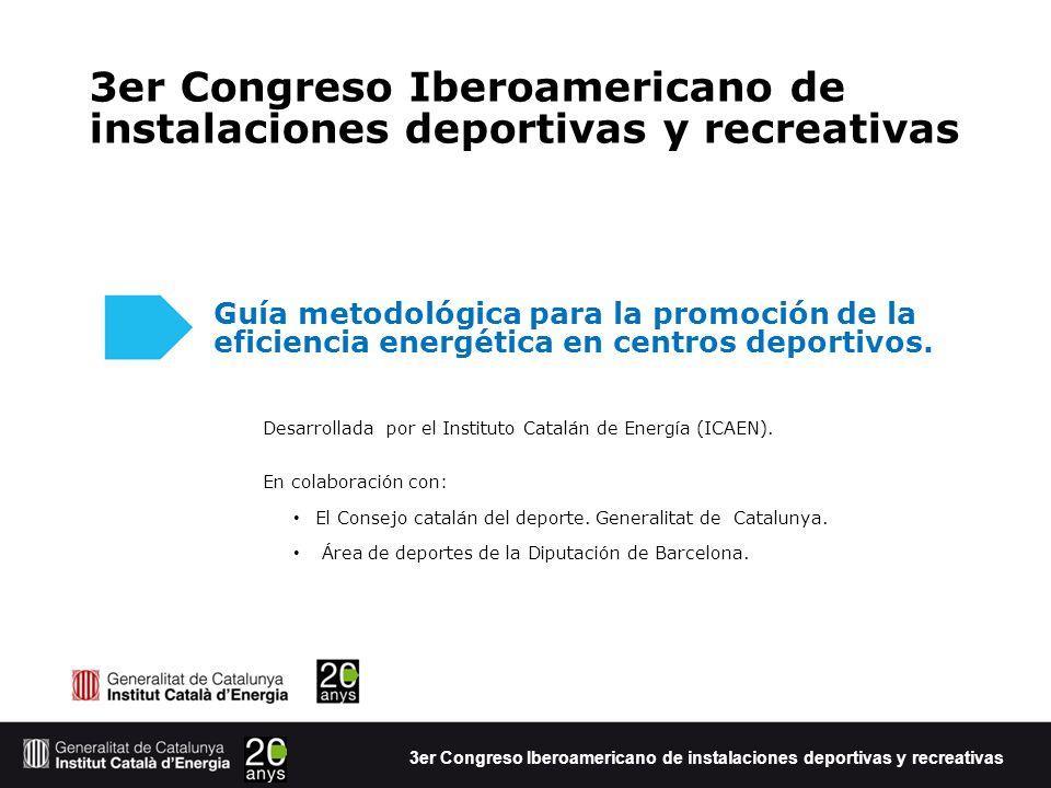 Guía metodológica para la promoción de la eficiencia energética en centros deportivos.