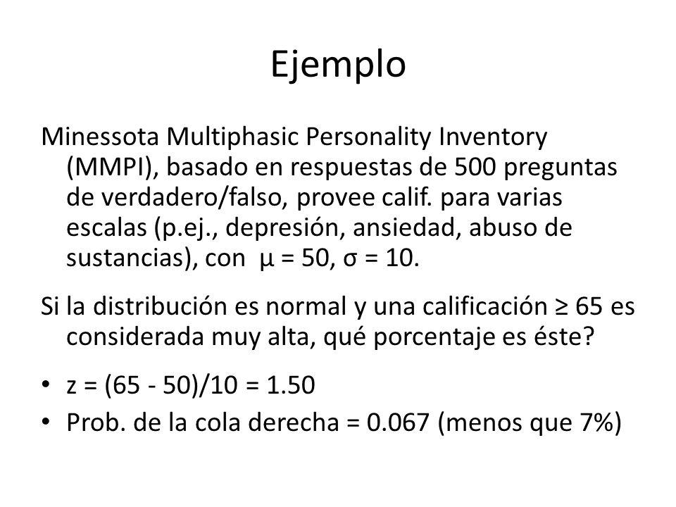 Ejemplo Minessota Multiphasic Personality Inventory (MMPI), basado en respuestas de 500 preguntas de verdadero/falso, provee calif. para varias escala