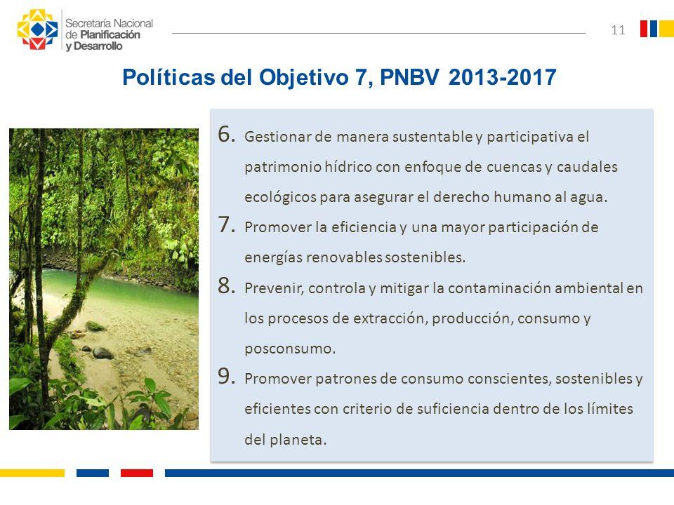 6. Gestionar de manera sustentable y participativa el patrimonio hídrico con enfoque de cuencas y caudales ecológicos para asegurar el derecho humano