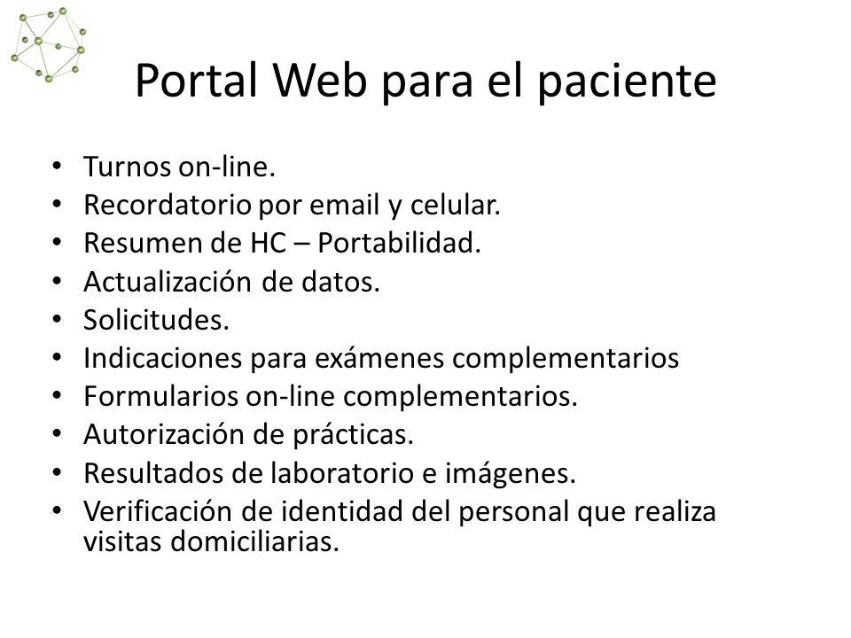 Portal Web para el paciente Turnos on-line.Recordatorio por email y celular.