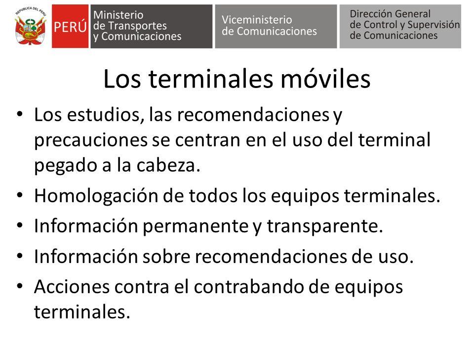 Los terminales móviles Los estudios, las recomendaciones y precauciones se centran en el uso del terminal pegado a la cabeza. Homologación de todos lo