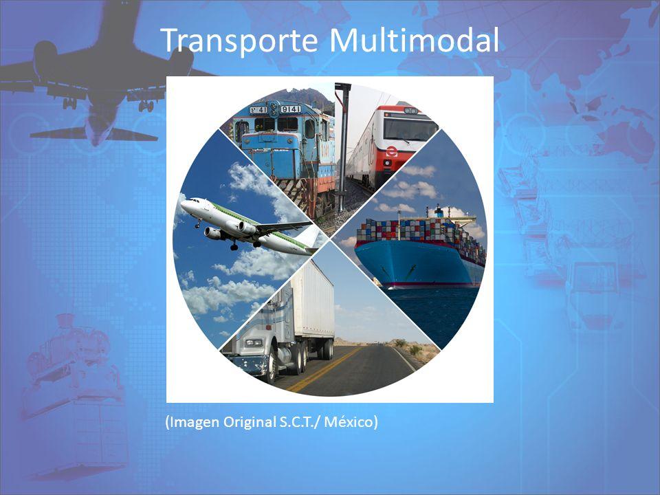 Transporte Multimodal (Imagen Original S.C.T./ México)