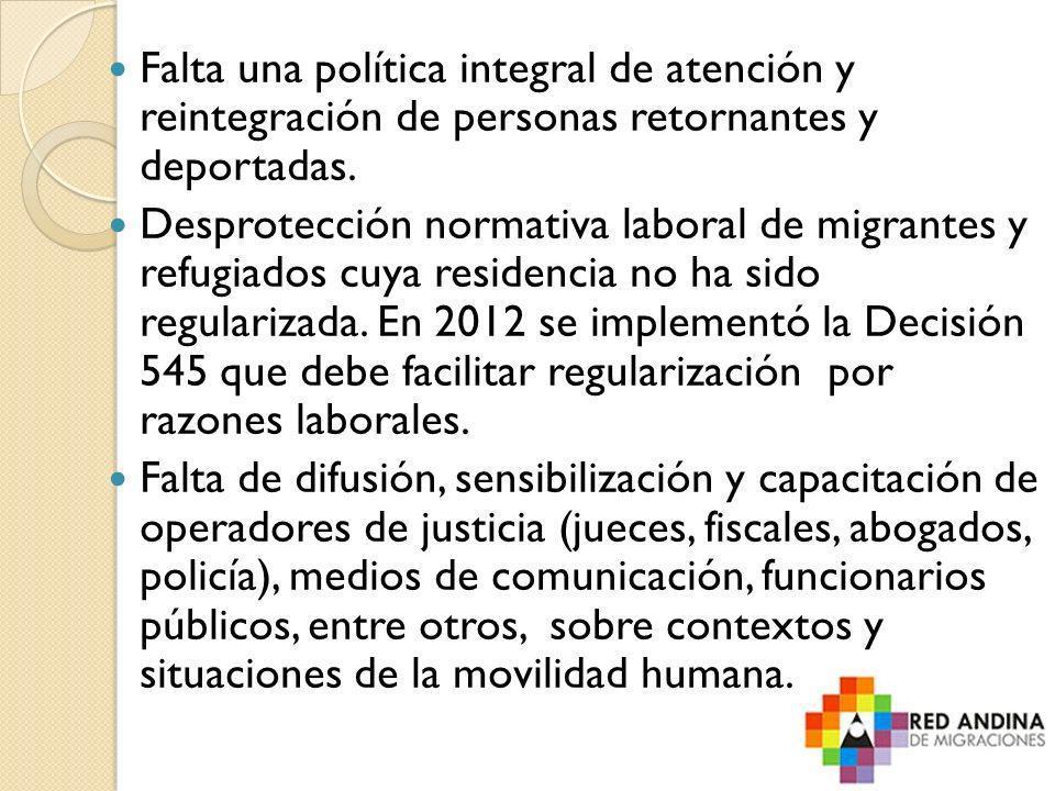 Falta una política integral de atención y reintegración de personas retornantes y deportadas. Desprotección normativa laboral de migrantes y refugiado