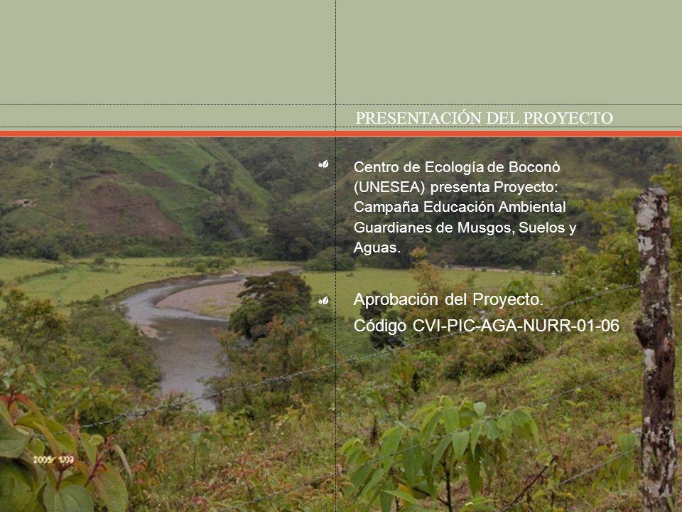 OBJETIVO GENERAL Inducir al reconocimiento, valoración y preservación de los ecosistemas boscosos montanos andinos y a la convivencia armónica entre las comunidades y el medio físico donde habitan, mediante la adquisición de conocimientos, valores y habilidades para una participación activa y responsable