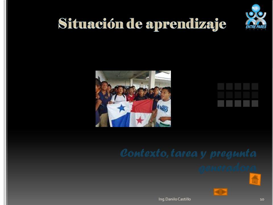 Contexto, tarea y pregunta generadora Ing.Danilo Castillo 10