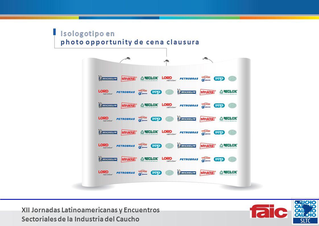 XII Jornadas Latinoamericanas y Encuentros Sectoriales de la Industria del Caucho