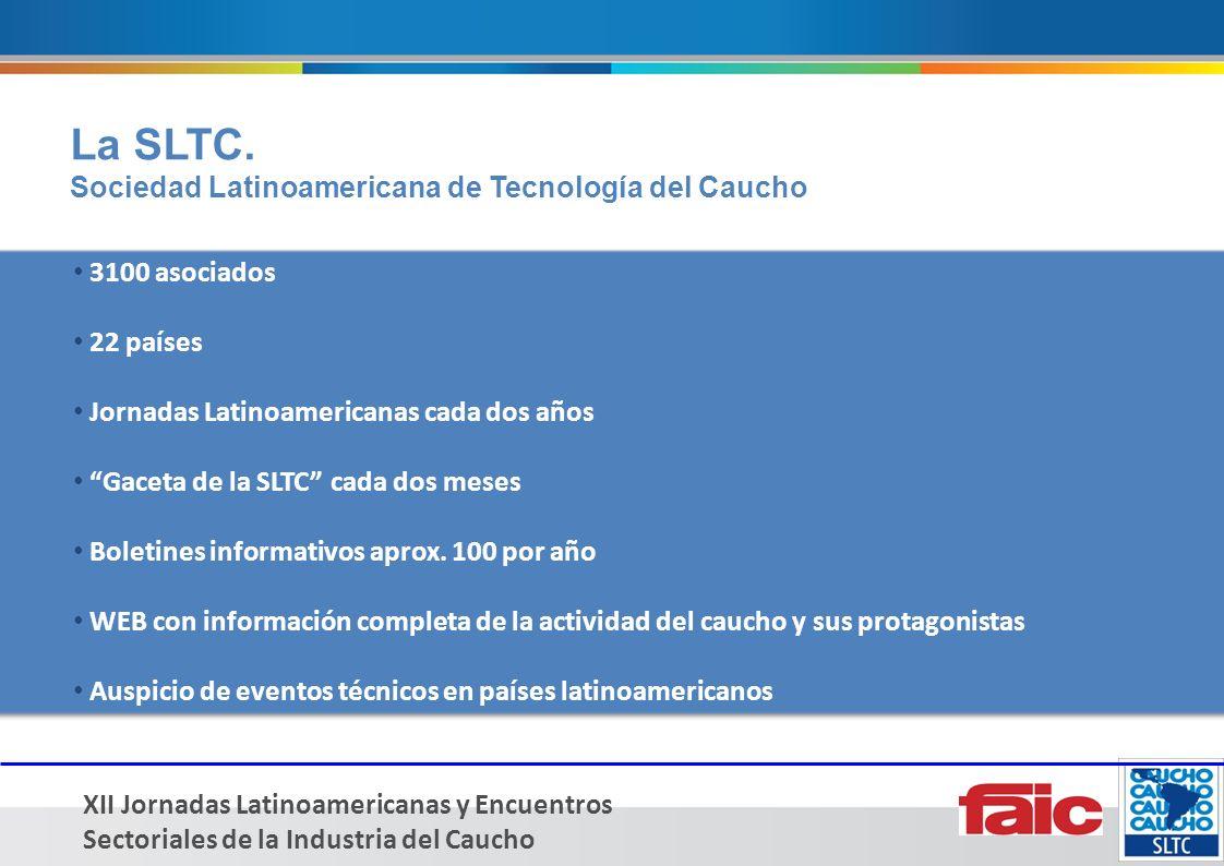 XII Jornadas Latinoamericanas y Encuentros Sectoriales de la Industria del Caucho Observaciones Los stands saldrán a la venta en el mes de Marzo 2013.