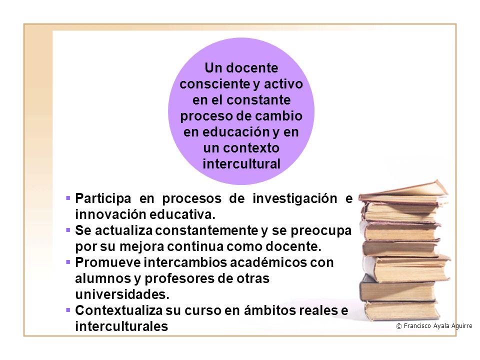 Participa en procesos de investigación e innovación educativa. Se actualiza constantemente y se preocupa por su mejora continua como docente. Promueve