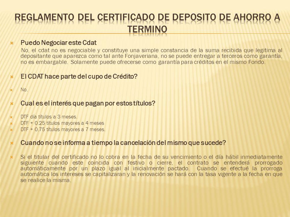 Para solicitar el pago del valor del depósito y de los correspondientes intereses es necesaria la exhibición del titulo.