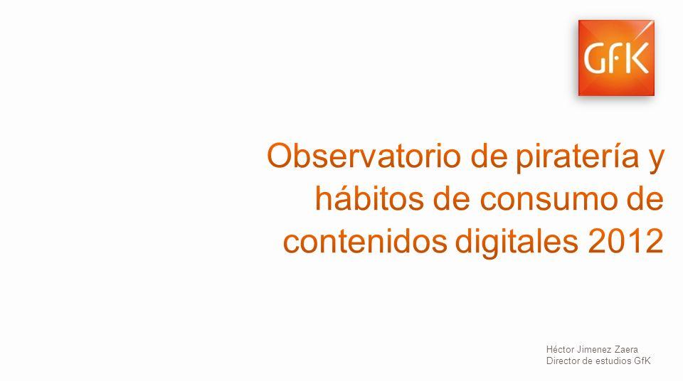 1 © GfK 2013 | Consumo de Contenidos Digitales en España | Febrero 2013 Héctor Jimenez Zaera Director de estudios GfK