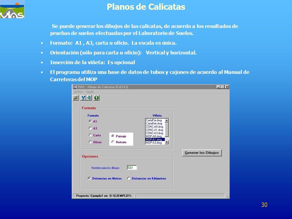Se puede generar los dibujos de las calicatas, de acuerdo a los resultados de pruebas de suelos efectuadas por el Laboratorio de Suelos. Formato: A1,