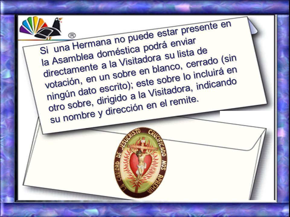 La Hermana Sirviente fijará la fecha en la que dichas listas deberán serle entregadas, en un sobre en blanco, cerrado (sin ningún dato escrito); despu