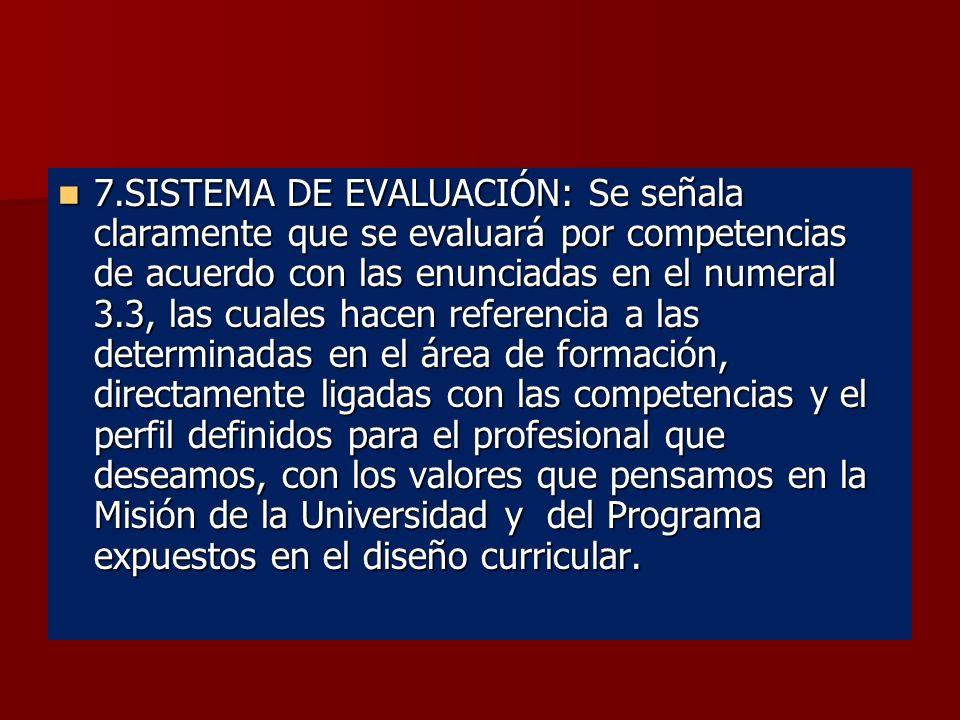 6. ESTRATEGIAS METODOLÓGICAS: Son las formas, maneras y modos como el docente genera ambientes pedagógicos propicios para la construcción del conocimi