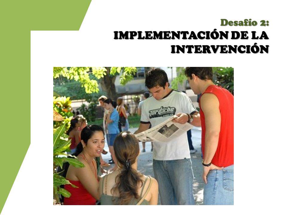Desafío 2: IMPLEMENTACIÓN DE LA INTERVENCIÓN
