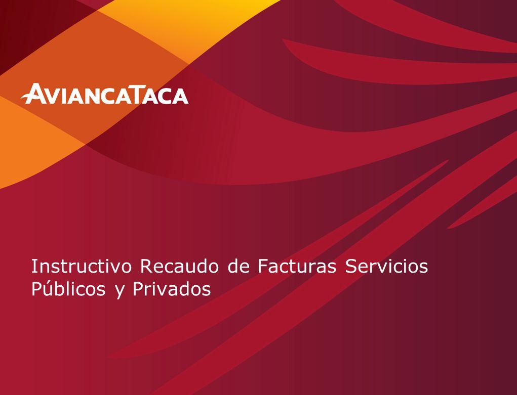 1 Instructivo Recaudo de Facturas Servicios Públicos y Privados