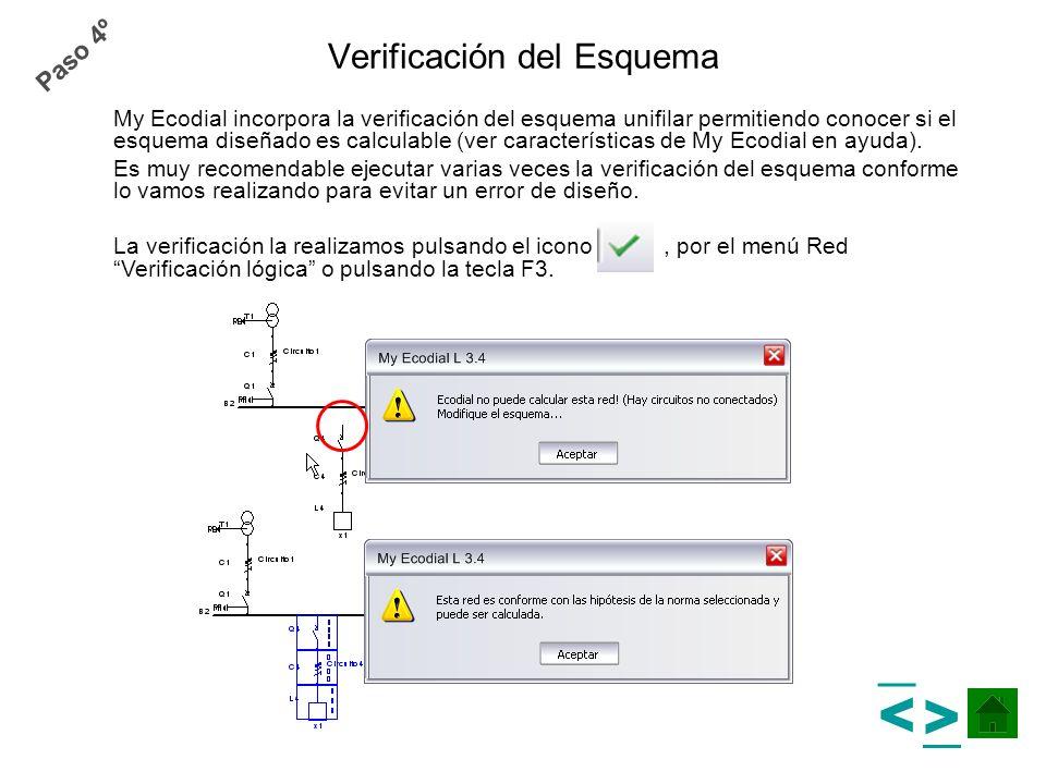 Verificación del Esquema My Ecodial incorpora la verificación del esquema unifilar permitiendo conocer si el esquema diseñado es calculable (ver carac