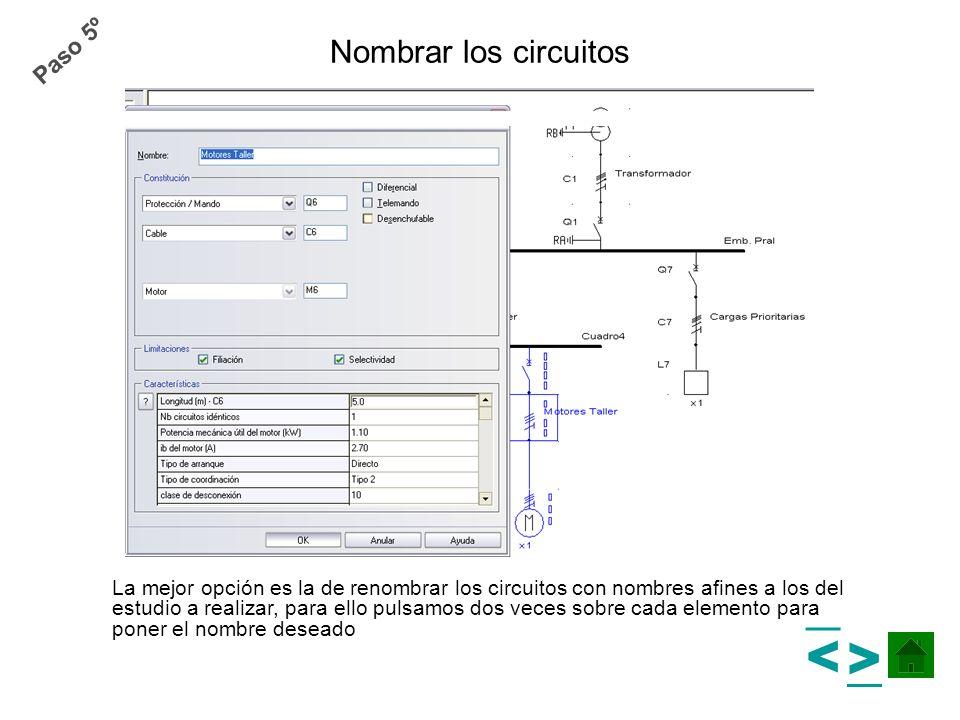 Nombrar los circuitos La mejor opción es la de renombrar los circuitos con nombres afines a los del estudio a realizar, para ello pulsamos dos veces s