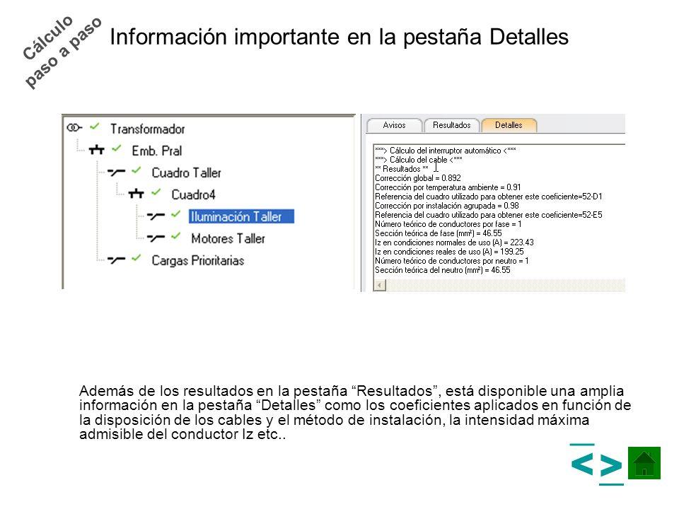 Información importante en la pestaña Detalles Además de los resultados en la pestaña Resultados, está disponible una amplia información en la pestaña