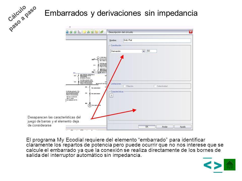 Embarrados y derivaciones sin impedancia El programa My Ecodial requiere del elemento embarrado para identificar claramente los repartos de potencia p