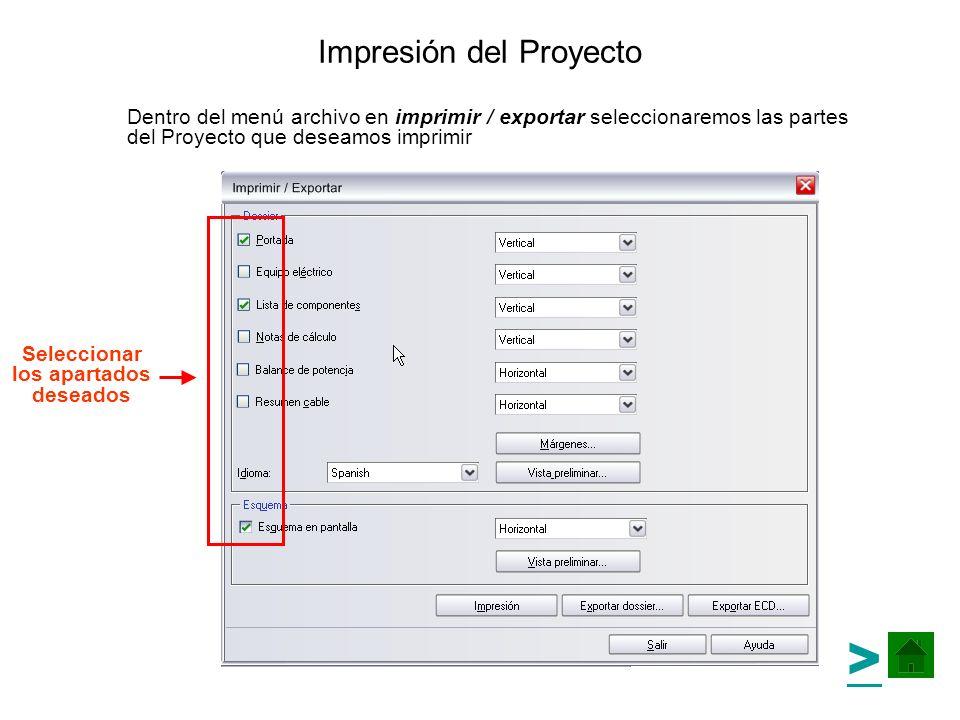 Impresión del Proyecto Dentro del menú archivo en imprimir / exportar seleccionaremos las partes del Proyecto que deseamos imprimir > Seleccionar los