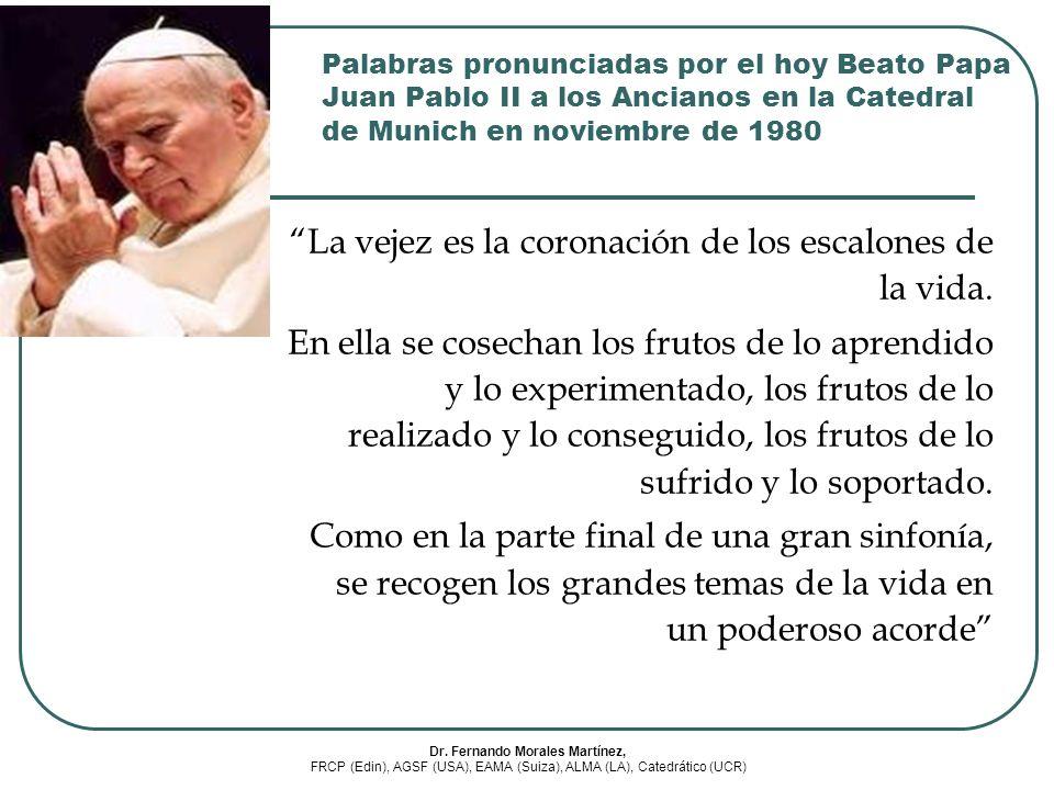 Palabras pronunciadas por el hoy Beato Papa Juan Pablo II a los Ancianos en la Catedral de Munich en noviembre de 1980 La vejez es la coronación de lo