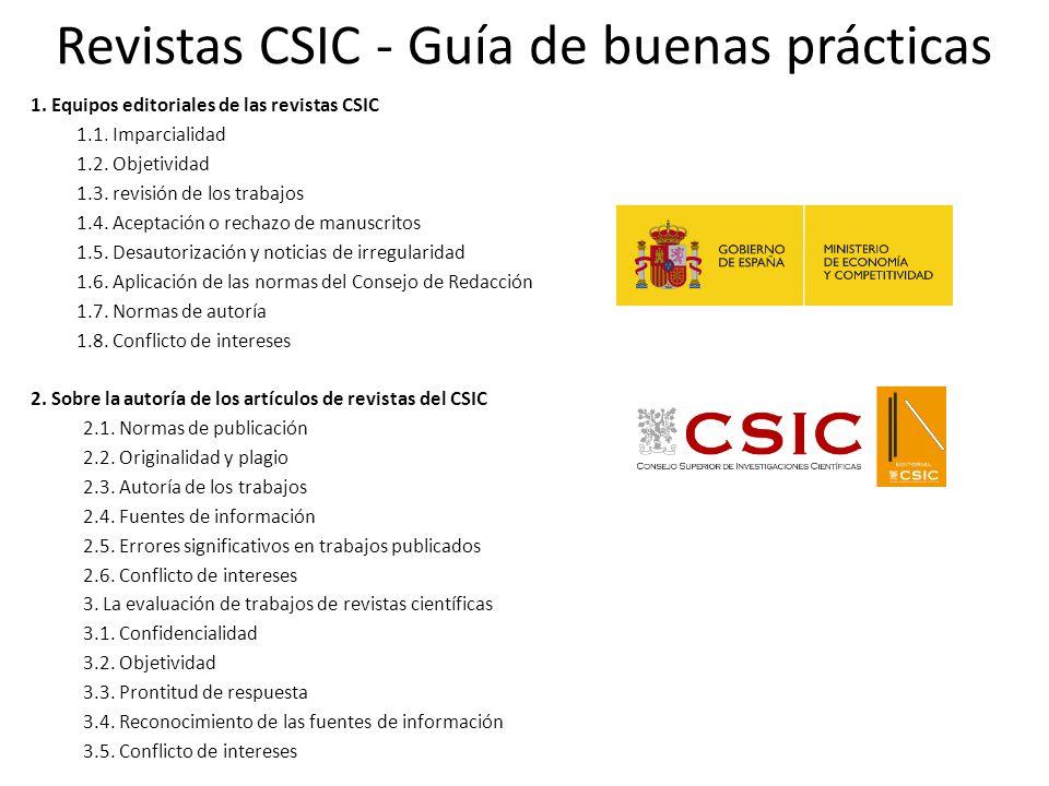Revistas CSIC - Guía de buenas prácticas 1. Equipos editoriales de las revistas CSIC 1.1.