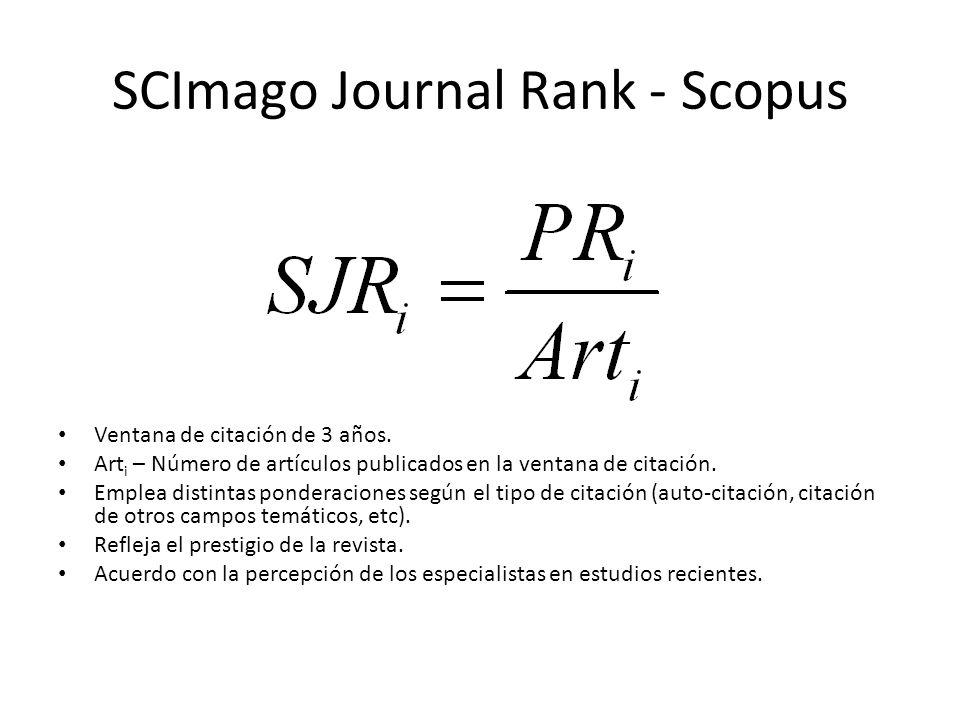 SCImago Journal Rank - Scopus Ventana de citación de 3 años.