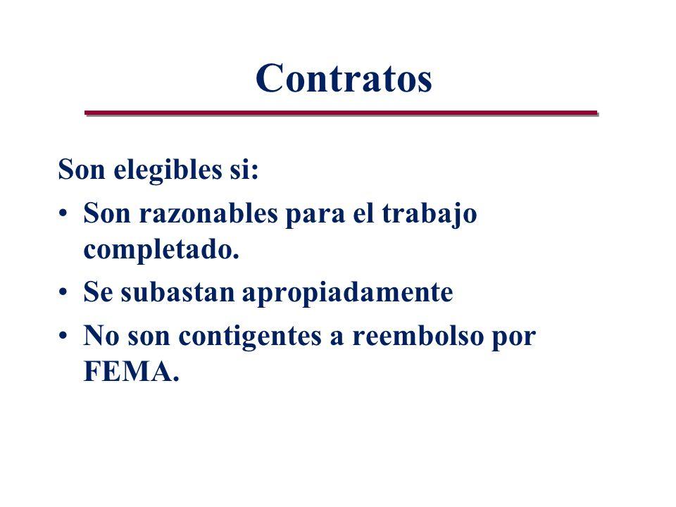 Contratos Son elegibles si: Son razonables para el trabajo completado.