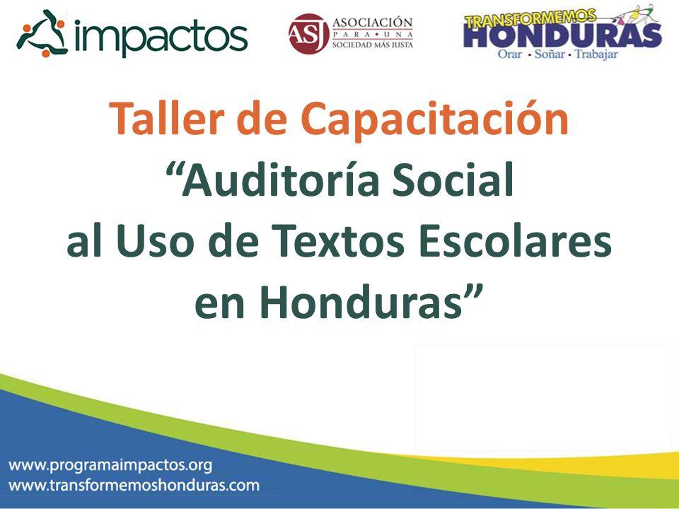 Taller de Capacitación Auditoría Social al Uso de Textos Escolares en Honduras