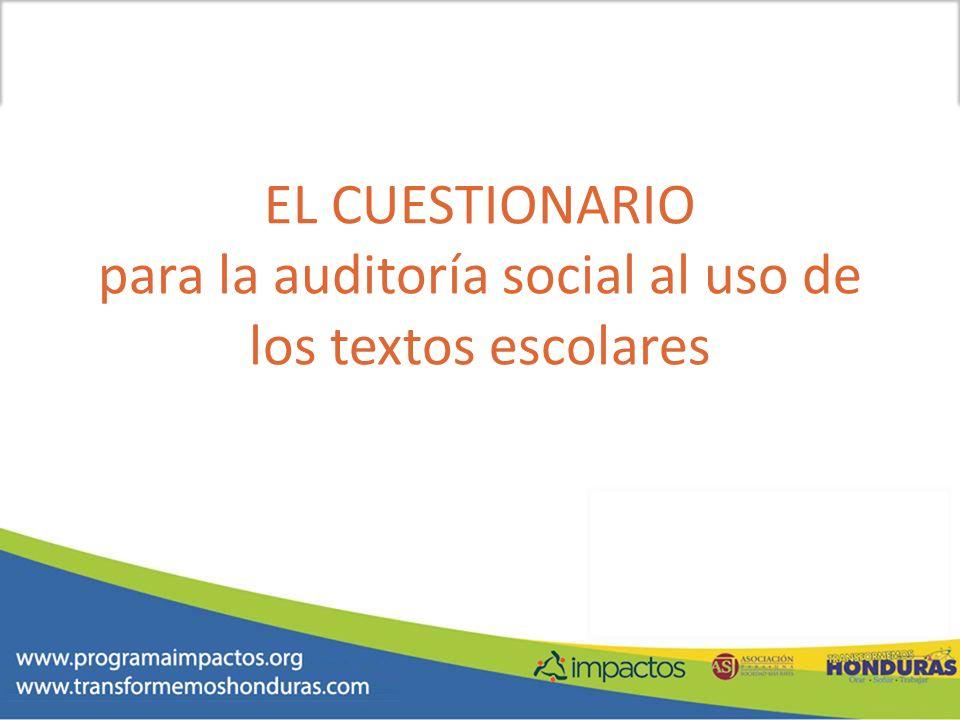EL CUESTIONARIO para la auditoría social al uso de los textos escolares