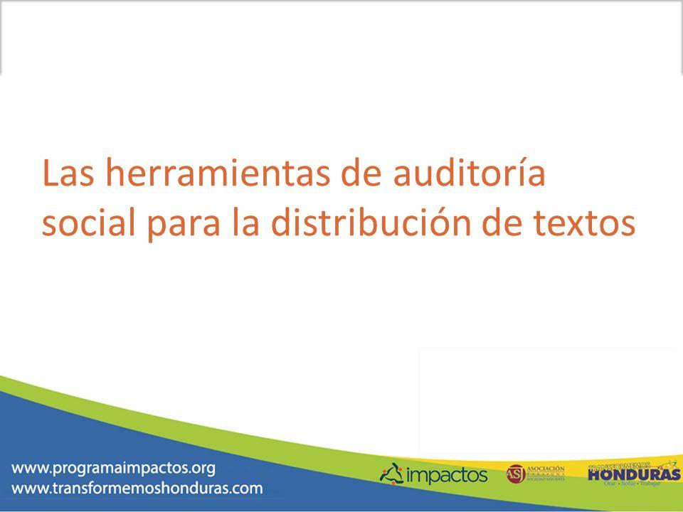 Las herramientas de auditoría social para la distribución de textos