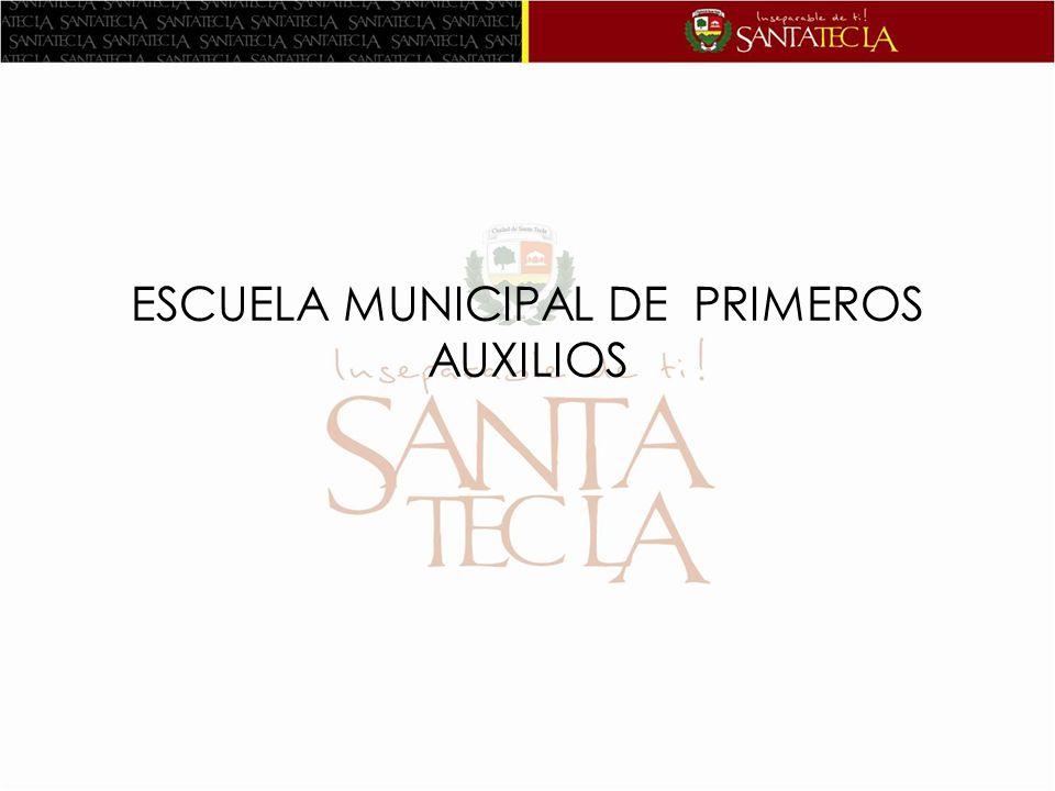 ESCUELA MUNICIPAL DE PRIMEROS AUXILIOS
