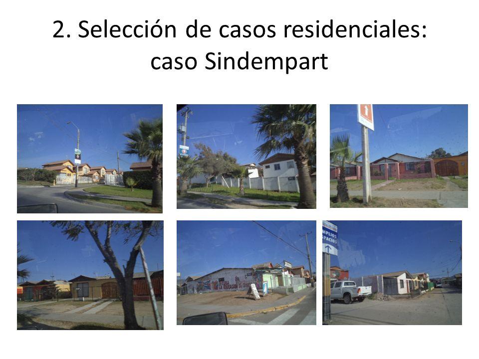 2. Selección de casos residenciales: caso Sindempart