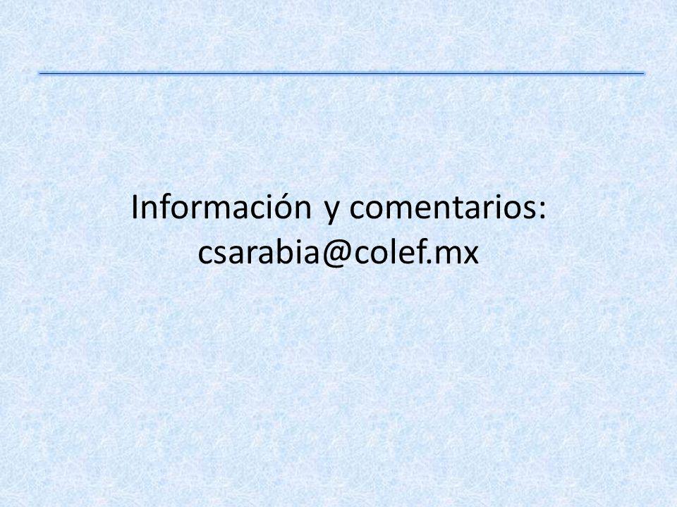 Información y comentarios: csarabia@colef.mx