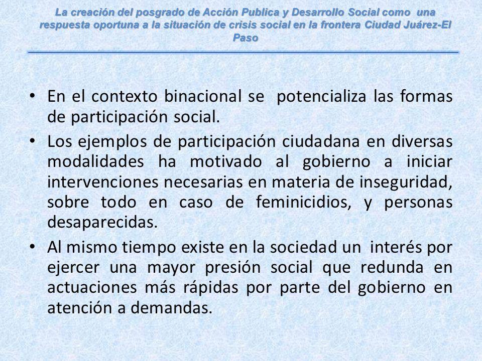 En el contexto binacional se potencializa las formas de participación social.